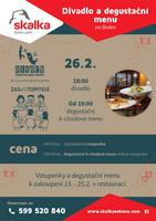 Divadlo a degustační menu na Skalce